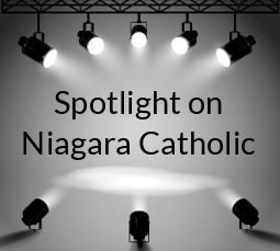 Spotlight on Niagara Catholic